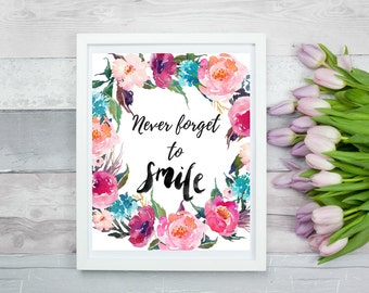 Never Forget To Smile 8 x 10 , Printable Wall Art, Digital Art, Digital Print, Instant Download, Nursery