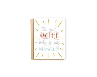 Newsfeed- Baby Shower Card, Congratulations Card, Social Media Card
