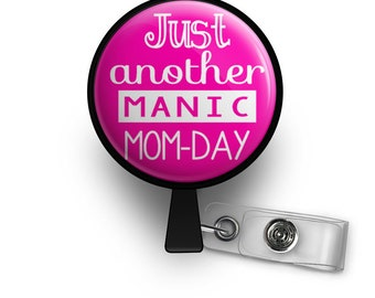 Just Another Manic MOM-DAY - Funny Mom Gift Retractable ID Badge Reel