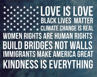 Love is Love, Black Lives Matter, Climate Change Is Real American Flag Car Decal - Car Sticker - Laptop Decal - Laptop Sticker