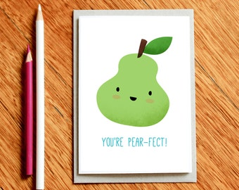 You're Pear-fect, Funny Valentines Day Card, Funny Valentine Cards, Girlfriend Card, Funny Birthday Card, Funny Love Card, Boyfriend Card
