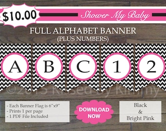 70% Off SALE- Pink and Black  FULL ALPHABET (+ Numbers) Banner - Printable Baby Shower Banner - Chevron Party Baby - Black Bright Pink 21-18