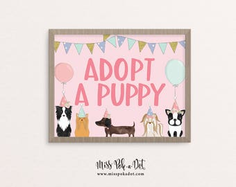 Adopt A Puppy Sign, Printable, Dog Birthday Party, Puppy Adoption, Girl, Vet, Instant Download, Digital, Decor, Paw-ty