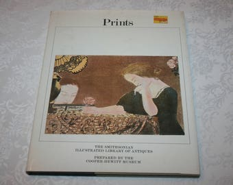"Vintage Hard Cover Book with Dust Jacket, "" Prints "", The Smithsonian Illustrated Library of Antiques, 1980"