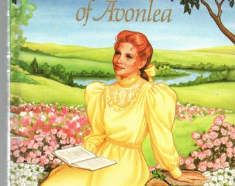 Anne of Green Gables Story in a Classic Young Reader format with some illustrations Anne of Avonlea