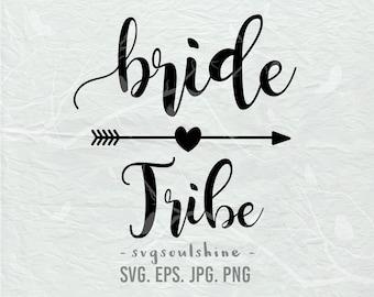Bride Tribe SVG File Silhouette Wedding Cut File Cricut Clipart Print Design Vinyl wall decor, sticker svg eps png Shirt Design