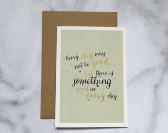 Something good in Every day card,  Typography card, hand lettered card, hand drawn, illustration