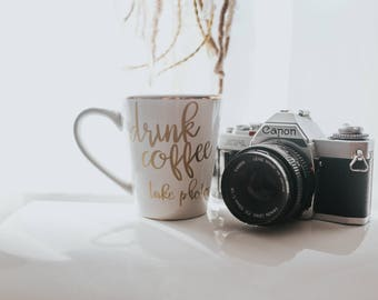 Drink Coffee And Take Photos Coffee Mug | Photographer | Unique Gifts