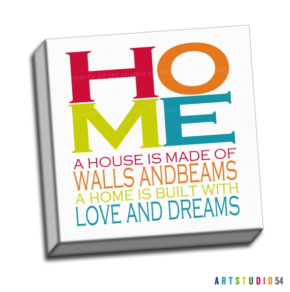 "Rainbow Colored - Home Walls Beams Love Dreams Typography Quote - 6""x6"" to 36""x36"" - 1.25 Bar Gallery Wrapped Canvas - artstudio54"