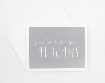 Here For You Always: Sympathy Card