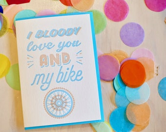 Father's Day Card, Cycling Bike MAMIL card, card for cyclist, love card, bicycle love, I bloody love you, confetti, letterpress, fun happy