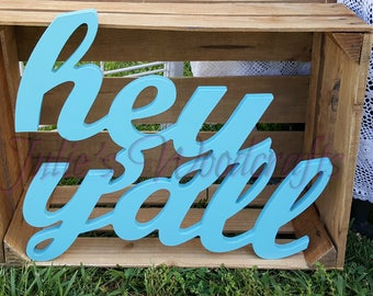 Hey Y'all wooden sign farmhouse southern hello