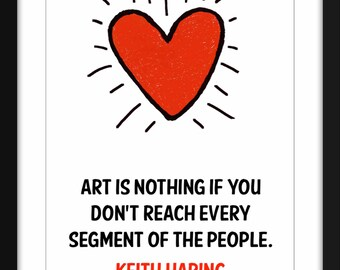 """Keith Haring """"Art is Nothing"""" Quote Unframed Art Print"""