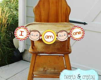 """Curious George Birthday """"I Am One"""" Banner / Curious George Birthday Party Highchair Banner- FILE to PRINT DIY"""