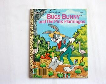 Bugs Bunny and The Pink Flamingo, Warner Bros. Cartoon Book, Vintage Bugs Bunny,  Little Golden Book, Road Runner Cartoon