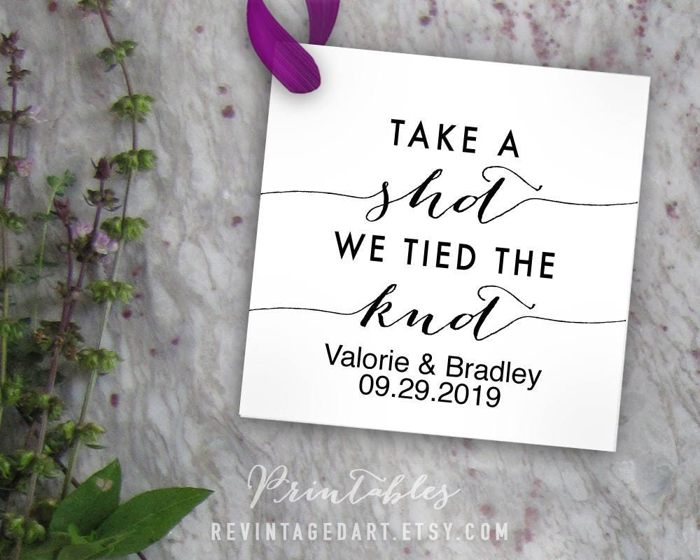 Take a Shot We Tied the Knot Tags Printable, Editable Tag ...