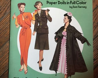 Vintage 1987 Fashion Designs of the Forties Paper Dolls Book Tom Tierney