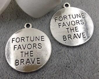 "10PCS Antique Silver ""Fortune Favors the Brave"" Charm Pendant --- Tibetan Silver Tone, DIY Supply --- 24mm, CM130-F1556"