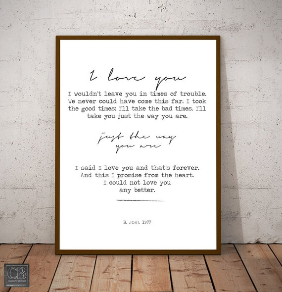 Just the way you are billy joel song lyric prints like this item stopboris Images
