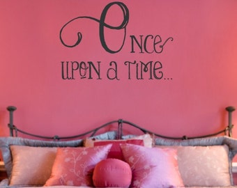 Once Upon A Time Vinyl Wall Decal - Pricess Fairy Tale - Children Girl Nursery Bedroom