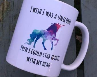 Funny Rude unicorn mug I wish i was a unicorn cup gift idea gifts for her him christmas birthday