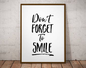 Don't Forget To Smile -  Typographic Art, Wall Art Printable, don't forget to, smile, inspirational art, quote print, nursery deco, playroom