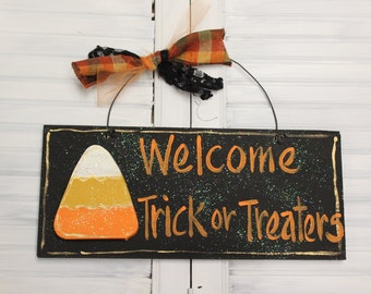 Halloween Welcome Trick or Treaters Candy Corn Hand Painted Wood Sign
