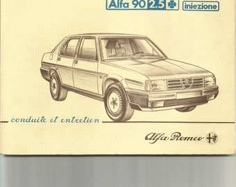 "Alfa Romeo 90. Alfa Pezzonovante. Original book ""Driving and care"" in French."