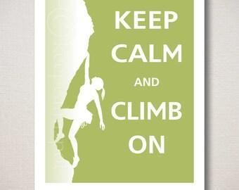 Keep Calm and CLIMB ON Typography Rock Climbing Art Print