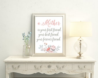 A Mother Quote, Mothers Day Gift, Mothers Day Print, A Motheru0027s Love,