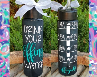 Water Bottle/Motivational/Drink your Effing Water/24oz/Water Tracker/Water Reminder/Glitter/Straw/Flip Lid/Handle/Gift/Lots of Color Choices