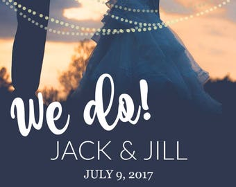 Only 5 left in stock! | LIMITED TIME | We Do Snapchat Wedding Filter