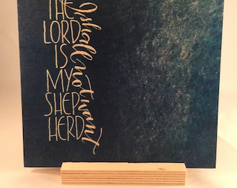 The Lord is my Shepherd (calligraphy, wood print, Psalm 23)
