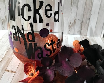 Wicked and Wasted Stemless Wine glass