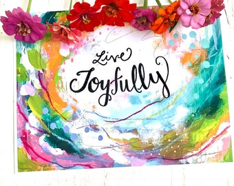 "Inspirational Art Print ""Live Joyfully"" / 8.5x11 inch art print / Colorful home decor / abstract home decor / gift for her / Joy themed art"
