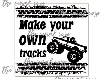 Make Your Own Tracks Instant Download. Vinyl Cutter. SVG. Embroidery. HTV.  Cut File. Stencil. Monster Truck. Tires. Boy Decor. wood sign