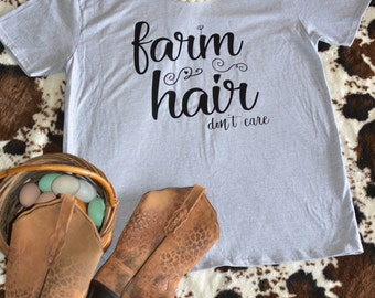 Farm Hair Don't Care Short Sleeve Tee - Farm Style - Super Cute & Fun