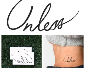 Unless - Temporary Tattoo (Set of 2)