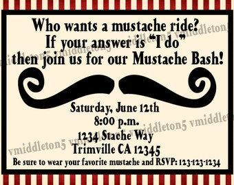 Adult Mustache Bash / Mustache Ride Party Invitation Print Your Own 4x6 or 5x7