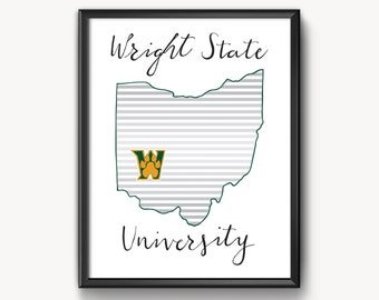 """Wright State Hand Lettered Print- 5"""" x 7"""" or 8""""x 10"""""""