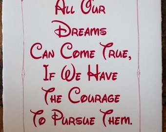 Walt Disney Inspirational Quote - Hand-Pulled Screen Print (Electric Pink)