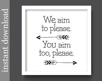 Bathroom Printable, funny bathroom art, Aim To Please, black and white, restroom sign, bathroom humor, bathroom wall art, bathroom download