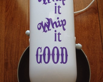 """Kitchen Aid Decal """"Whip It Good"""""""