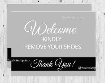 Remove your shoes, open house sign, please remove shoes, remove shoes sign, take off your shoes, take shoes off, guest remove shoes, take