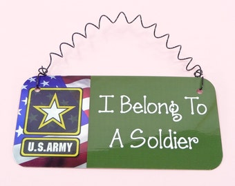 SIGN I Belong To A Soldier Spouse Girlfriend Wife US Army Gift Military Family Wall Hanging Decor Cute Metal Sign Small Twisted Wire