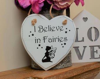 """Handmade """"I Believe In Fairies"""" Painted Wooden Hanging Heart Plaque"""