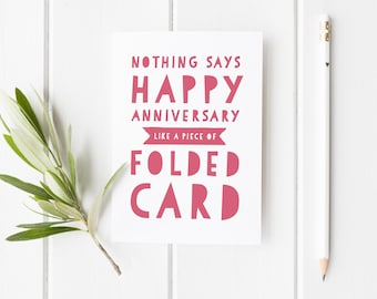Funny Anniversary Card, Happy Anniversary Piece Of Folded Card, Anniversary For Him, Card For Husband, Boyfriend Card, Anniversary Card Wife