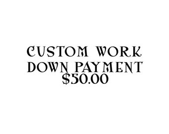 Custom Work Down Payment Credits