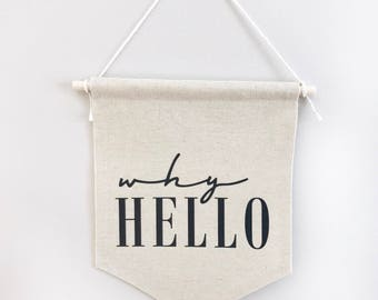 why hello, canvas banner, wall hanging