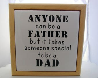 Tiled Memory Bureau Box Anyone Can Be A Father But It Takes Someone Special To Be A Dad